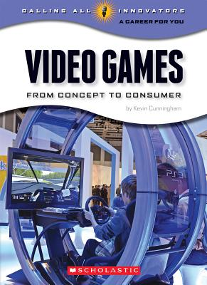 Video Games By Cunningham, Kevin
